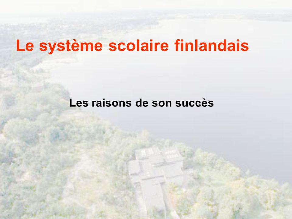 Le système scolaire finlandais Les raisons de son succès
