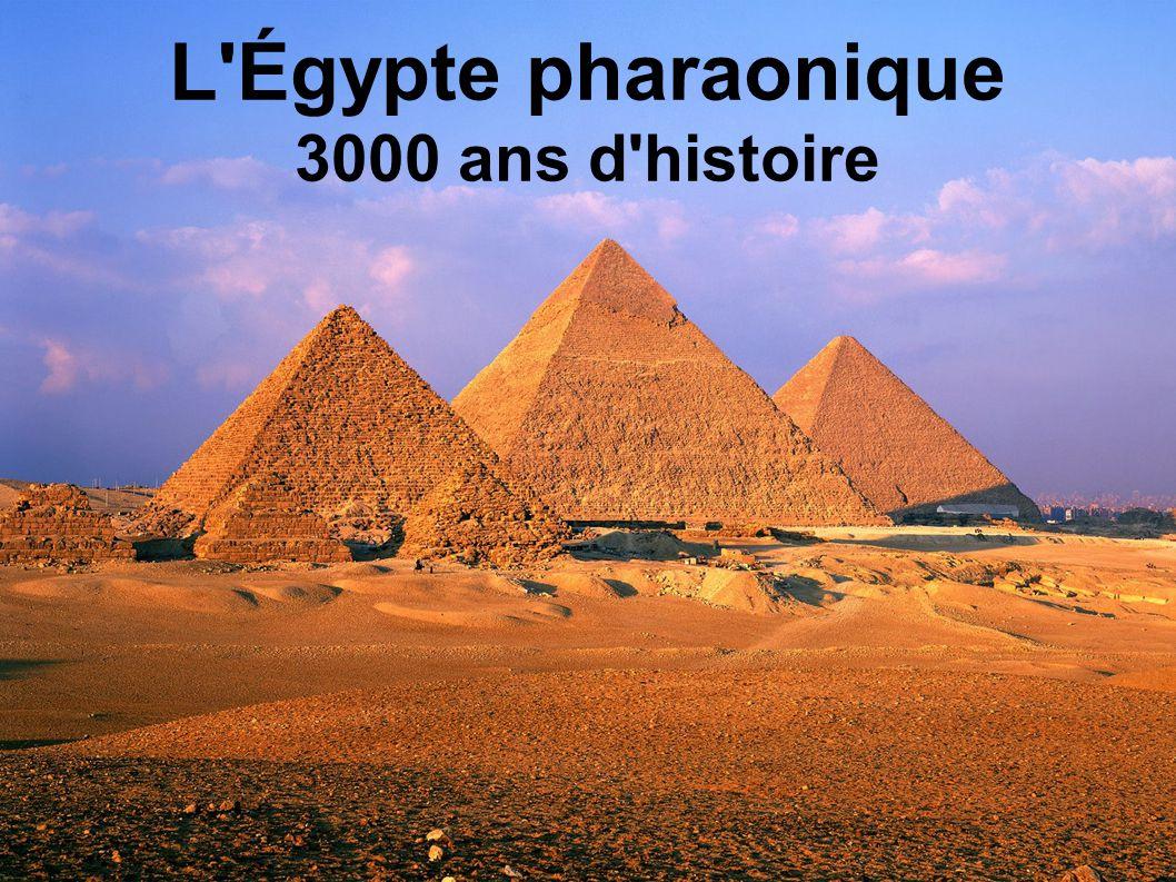 L'Égypte pharaonique 3000 ans d'histoire