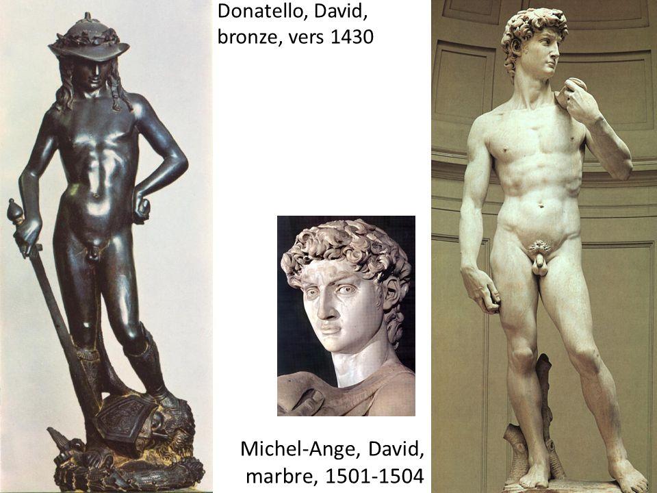 Donatello, David, bronze, vers 1430 Michel-Ange, David, marbre, 1501-1504