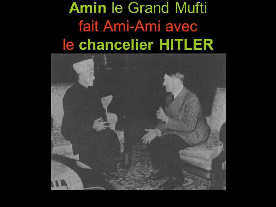 Amin le Grand Mufti fait Ami-Ami avec le chancelier HITLER