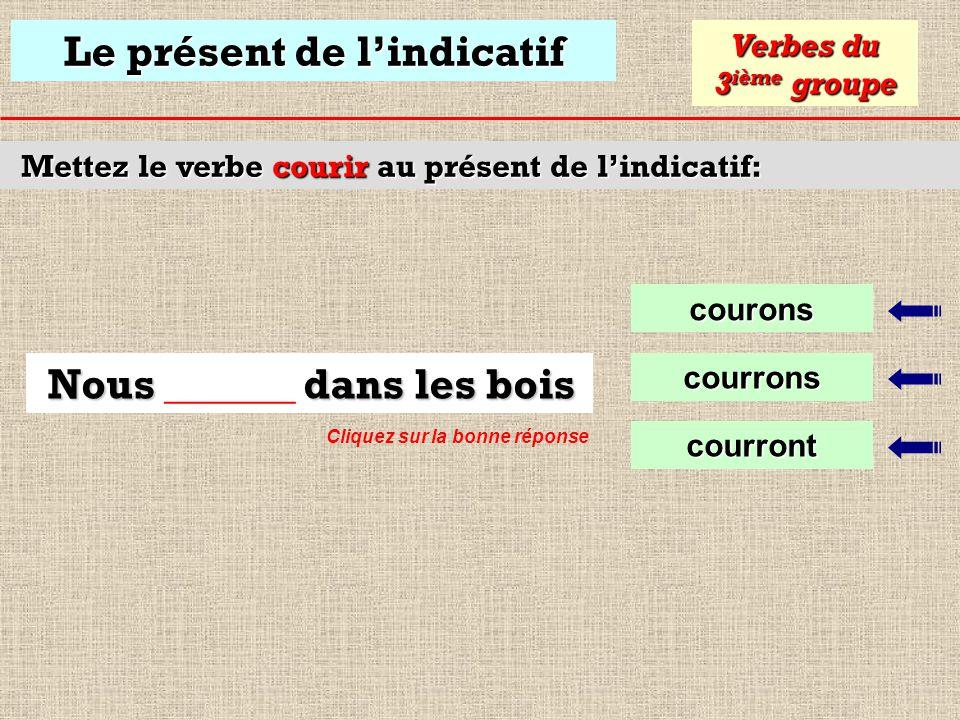 Le présent de lindicatif Mettez le verbe pouvoir au présent de lindicatif: peu Verbes du 3 ième groupe peut Je peux vous montrer peux Les verbes pouvo