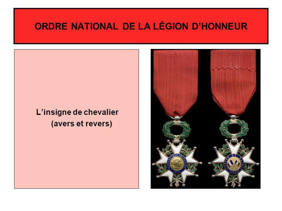 Linsigne de chevalier (avers et revers) ORDRE NATIONAL DE LA LÉGION DHONNEUR