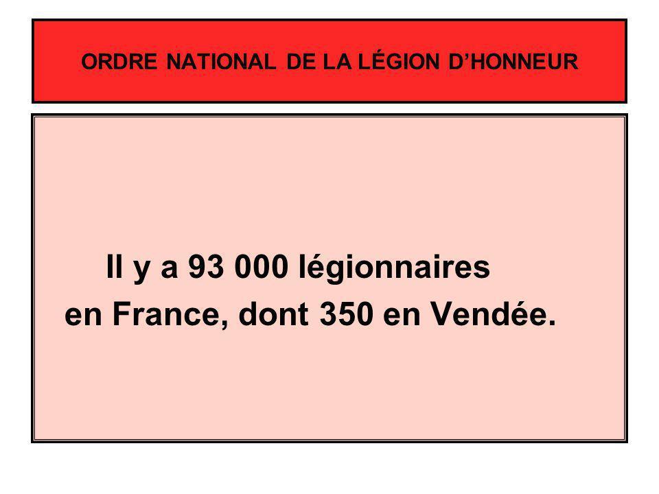 Il y a 93 000 légionnaires en France, dont 350 en Vendée.