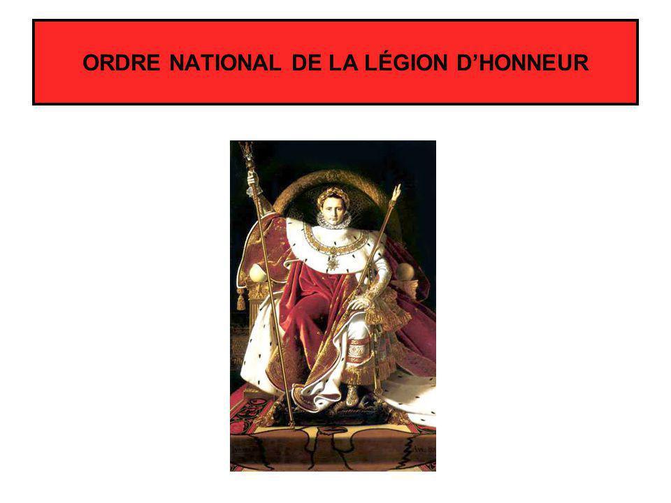 ORDRE NATIONAL DE LA LÉGION DHONNEUR