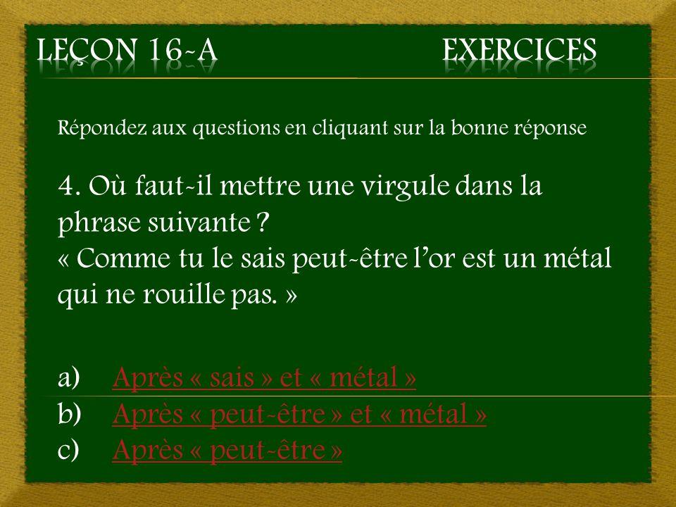 2. b) Après « actuelle » - Bonne réponse Aller à la question 3