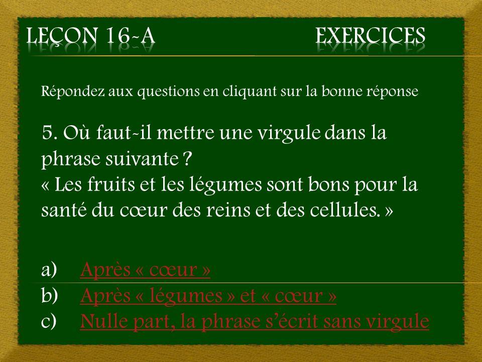 2. c) Après « aventures » - Mauvaise réponse Retourner à la question 2