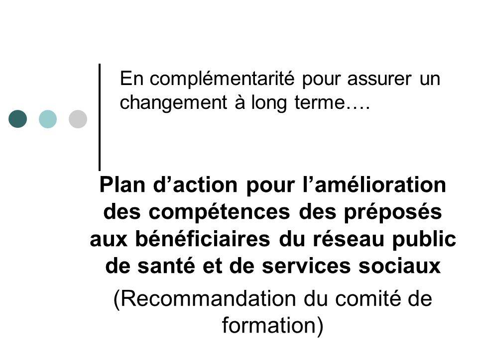 En complémentarité pour assurer un changement à long terme….