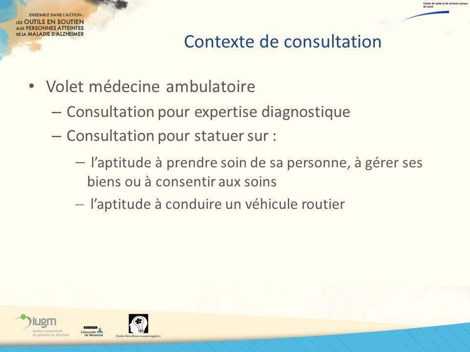 Contexte de consultation Volet médecine ambulatoire – Consultation pour expertise diagnostique – Consultation pour statuer sur : laptitude à prendre s