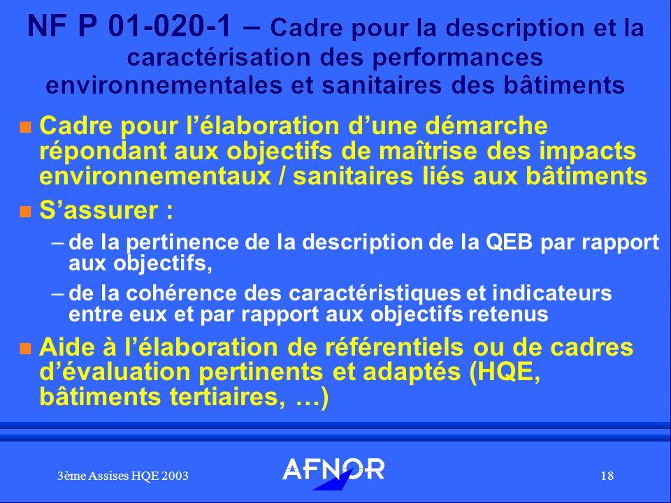 3ème Assises HQE 200318 NF P 01-020-1 – Cadre pour la description et la caractérisation des performances environnementales et sanitaires des bâtiments