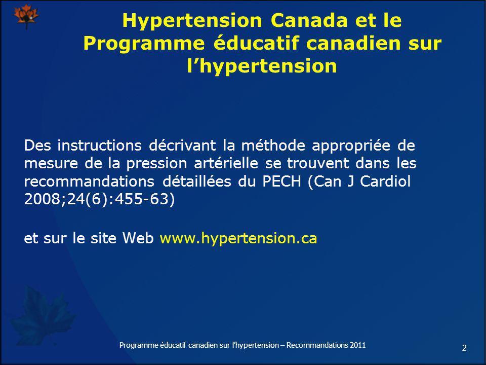 2 Hypertension Canada et le Programme éducatif canadien sur lhypertension Des instructions décrivant la méthode appropriée de mesure de la pression ar