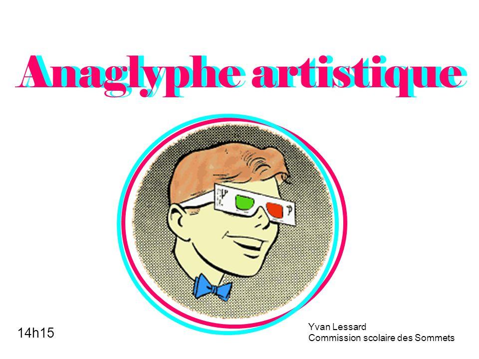 Anaglyphe artistique Yvan Lessard Commission scolaire des Sommets 14h15