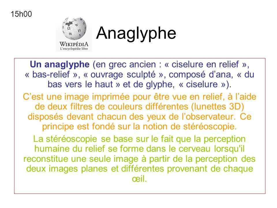 Anaglyphe Un anaglyphe (en grec ancien : « ciselure en relief », « bas-relief », « ouvrage sculpté », composé dana, « du bas vers le haut » et de glyp