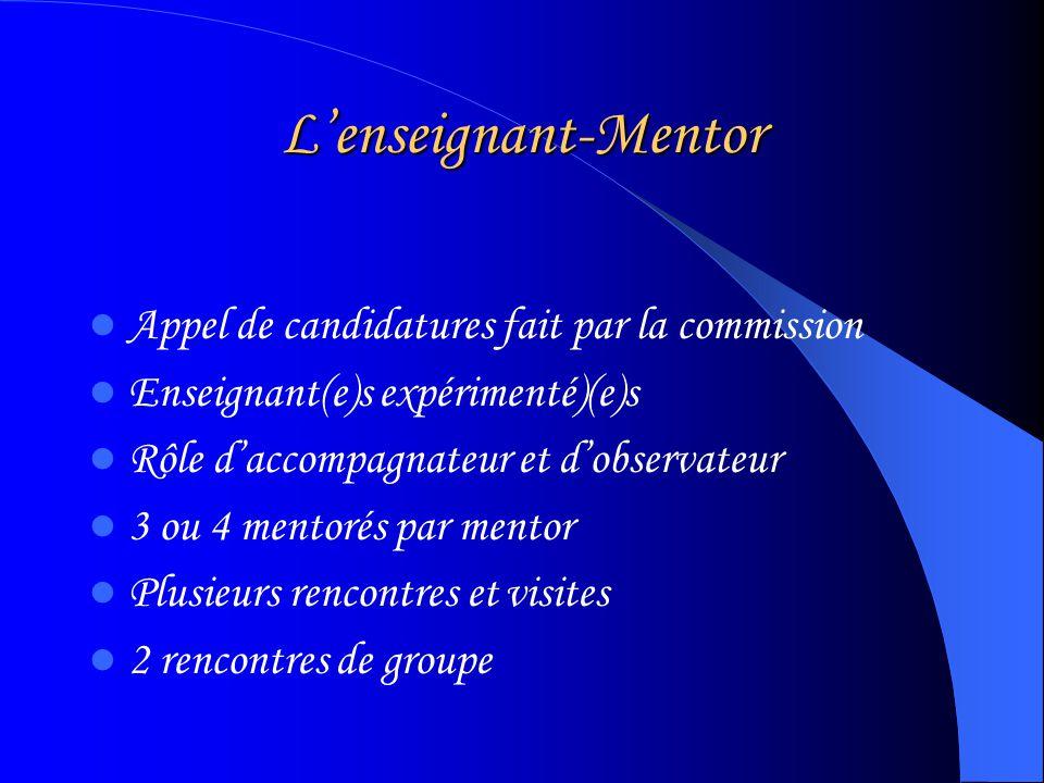 Accompagnement Sur base volontaire pour les jeunes enseignants Pairage mentor-mentoré sur une base daffinités Réalisé entre novembre et mai