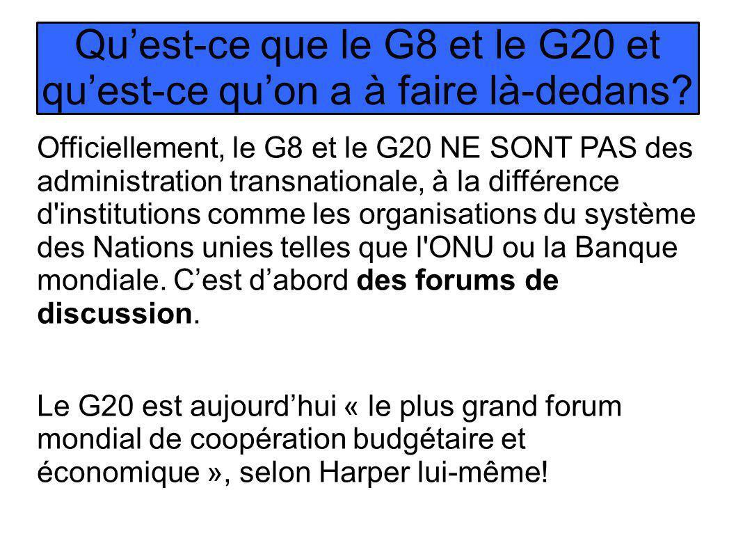 Quest-ce que le G8 et le G20 et quest-ce quon a à faire là-dedans.
