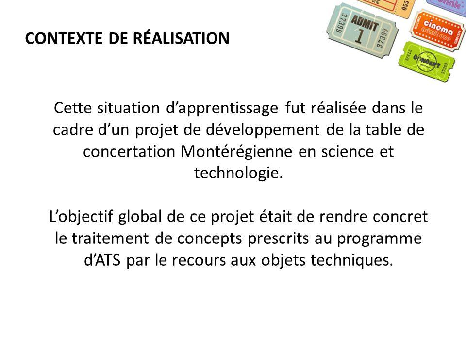 Cette situation dapprentissage fut réalisée dans le cadre dun projet de développement de la table de concertation Montérégienne en science et technolo