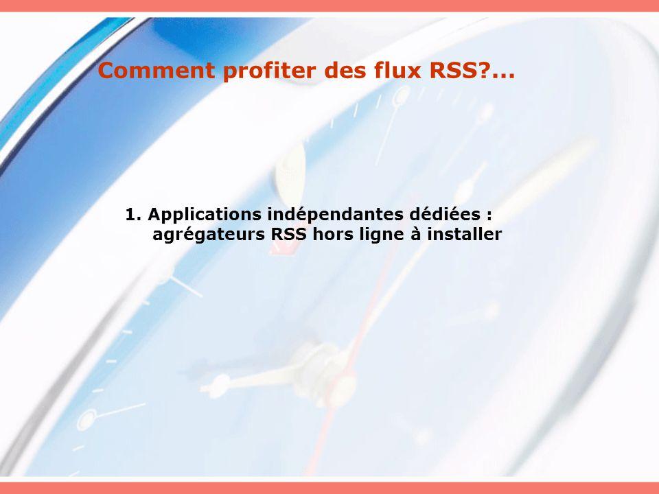 Comment profiter des flux RSS?...1.