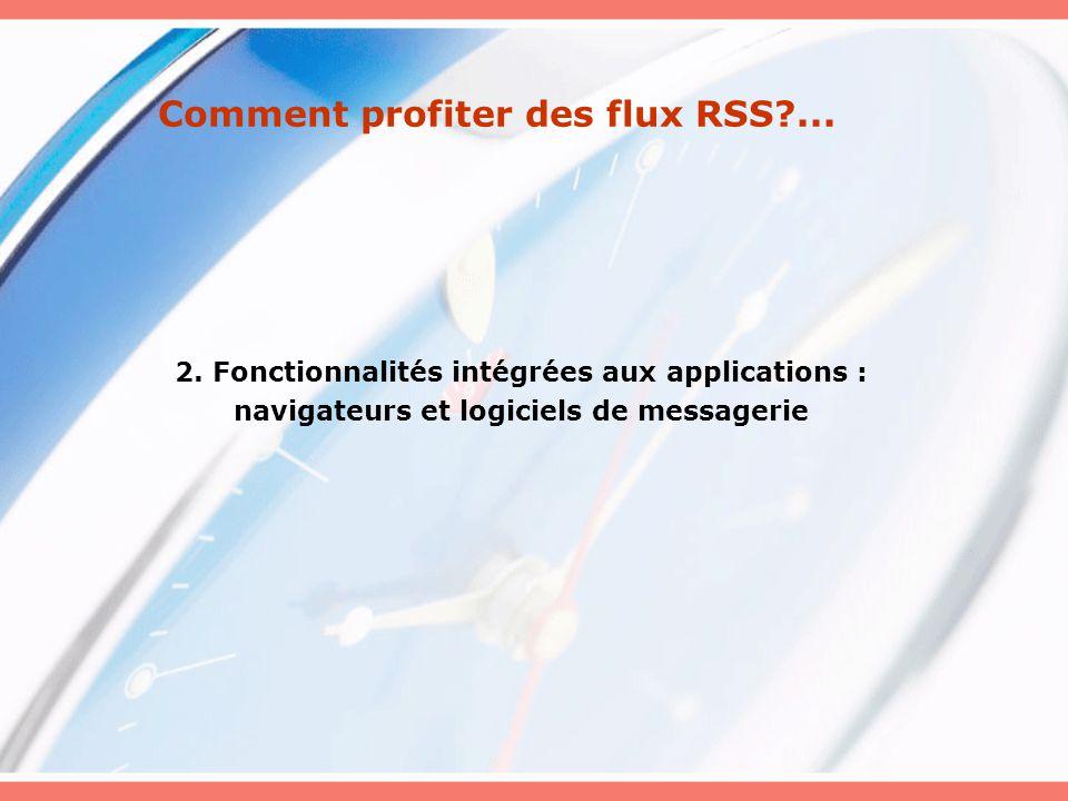 Comment profiter des flux RSS?...2.