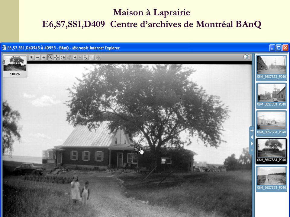 14 Maison à Laprairie E6,S7,SS1,D409 Centre darchives de Montréal BAnQ