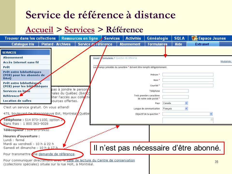 35 Service de référence à distance Accueil > Services > Référence AccueilServices Il nest pas nécessaire dêtre abonné.