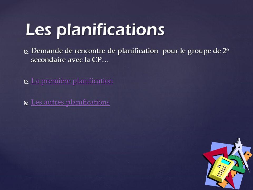 Demande de rencontre de planification pour le groupe de 2 e secondaire avec la CP… Demande de rencontre de planification pour le groupe de 2 e seconda