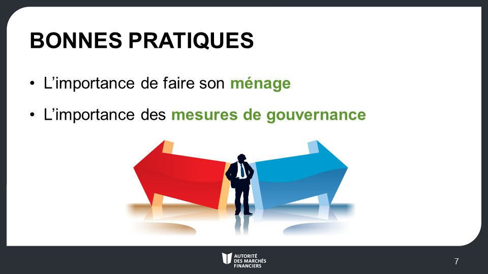 BONNES PRATIQUES Limportance de faire son ménage Limportance des mesures de gouvernance 7