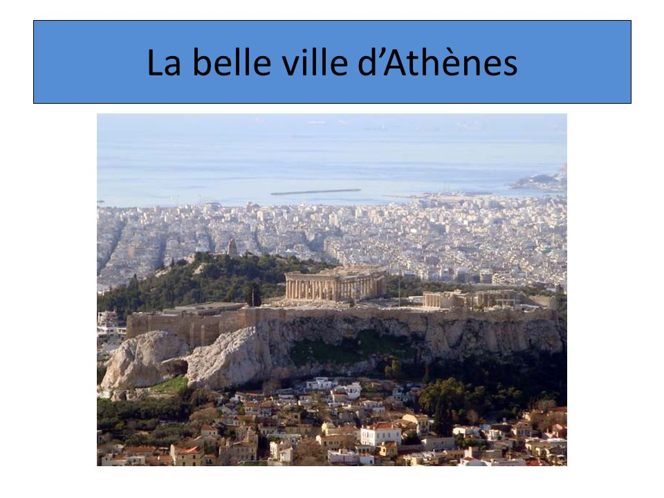 La belle ville dAthènes