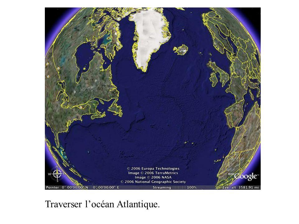 Traverser locéan Atlantique.