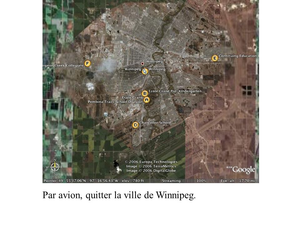Par avion, quitter la ville de Winnipeg.