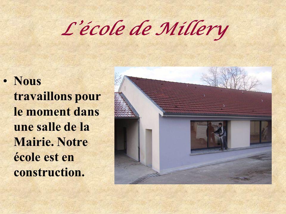 Lécole de Millery Nous travaillons pour le moment dans une salle de la Mairie.