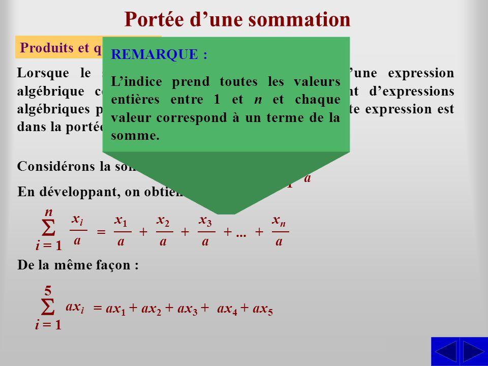 Portée dune sommation Ainsi : Lorsque lexpression algébrique qui suit le symbole de sommation est constituée de sommes ou de différences dexpressions algébriques plus simples, il faut préciser la portée du symbole à laide de parenthèses lorsque la portée sétend au-delà du premier terme de cette somme ou de cette différence.