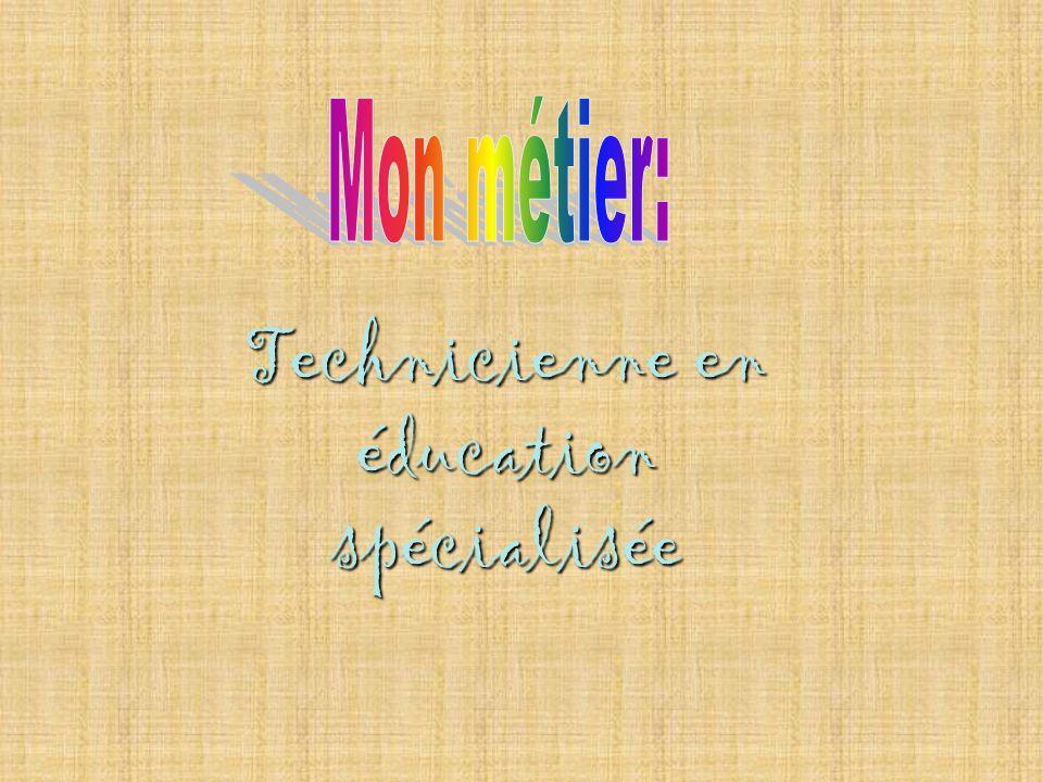 Technicienne en éducation spécialisée