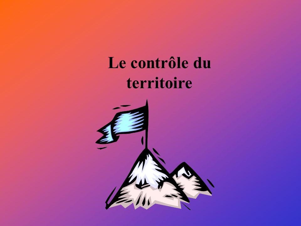 Le contrôle du territoire