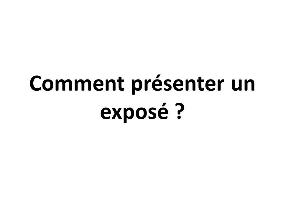 Comment présenter un exposé ?