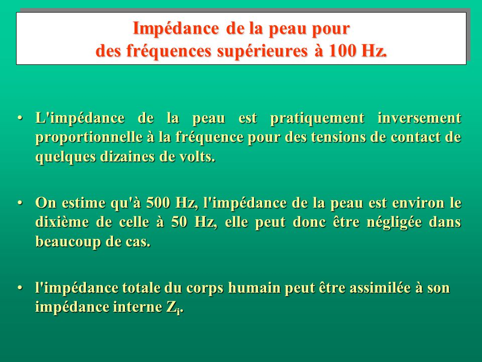 2.3.4.6 Effets du courant alternatif passant dans le corps humain pour les fréquences supérieures à 100 Hz Lénergie électrique sous la forme de couran