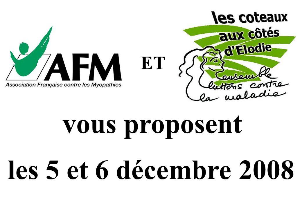 ET vous proposent les 5 et 6 décembre 2008