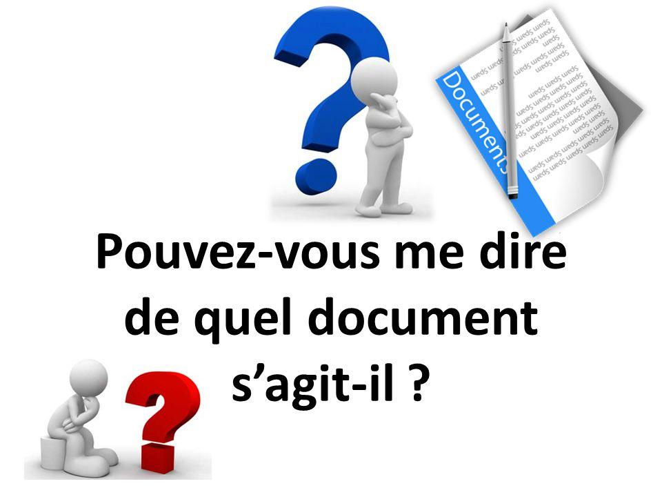 Pouvez-vous me dire de quel document sagit-il ?