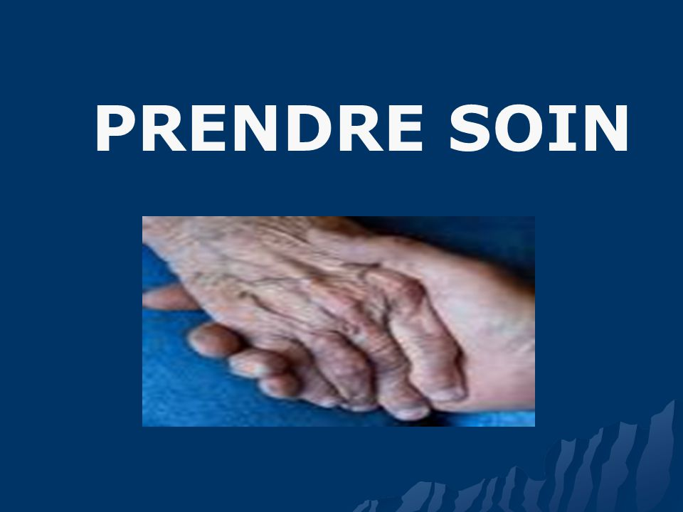 PRENDRE SOIN