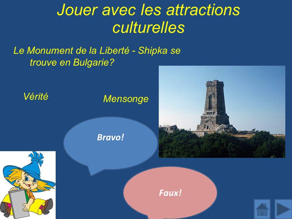 Jouer avec les attractions culturelles Le Monument de la Liberté - Shipka se trouve en Bulgarie.