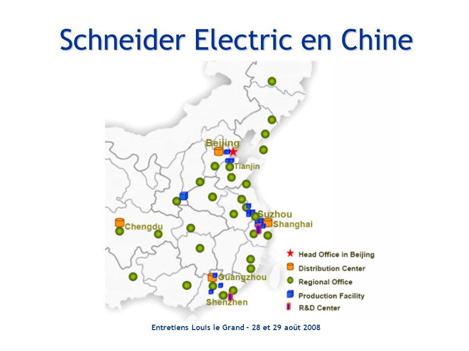 Entretiens Louis le Grand – 28 et 29 août 2008 Schneider Electric en Chine