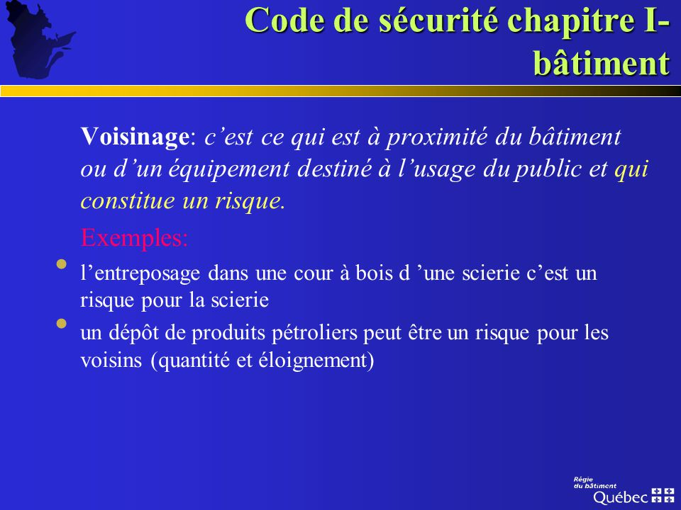 Code de sécurité chapitre I- bâtiment Il contient des exigences relatives à létat (statique) et à lutilisation, lexploitation et lentretien (dynamique