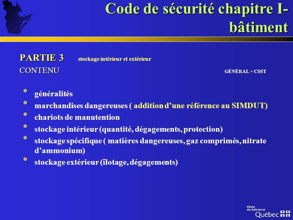 Code de sécurité chapitre I- bâtiment PARTIE 2 PARTIE 2 protection des bâtiments et des occupants CONTENU CONTENU (suite) GÉNÉRAL Garderies (harmonisa
