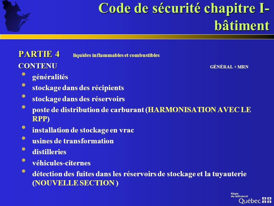 Code de sécurité chapitre I- bâtiment PARTIE 3 PARTIE 3 stockage intérieur et extérieur CONTENU CONTENU GÉNÉRAL + CSST généralités marchandises danger