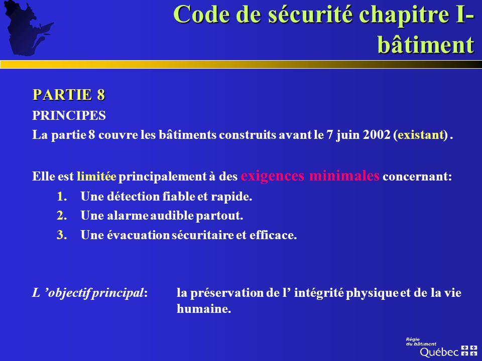 Code de sécurité chapitre I- bâtiment PARTIE 7 PARTIE 7 bâtiments de grande hauteur CONTENU CONTENU GÉNÉRAL généralités inspection, essais et entretie