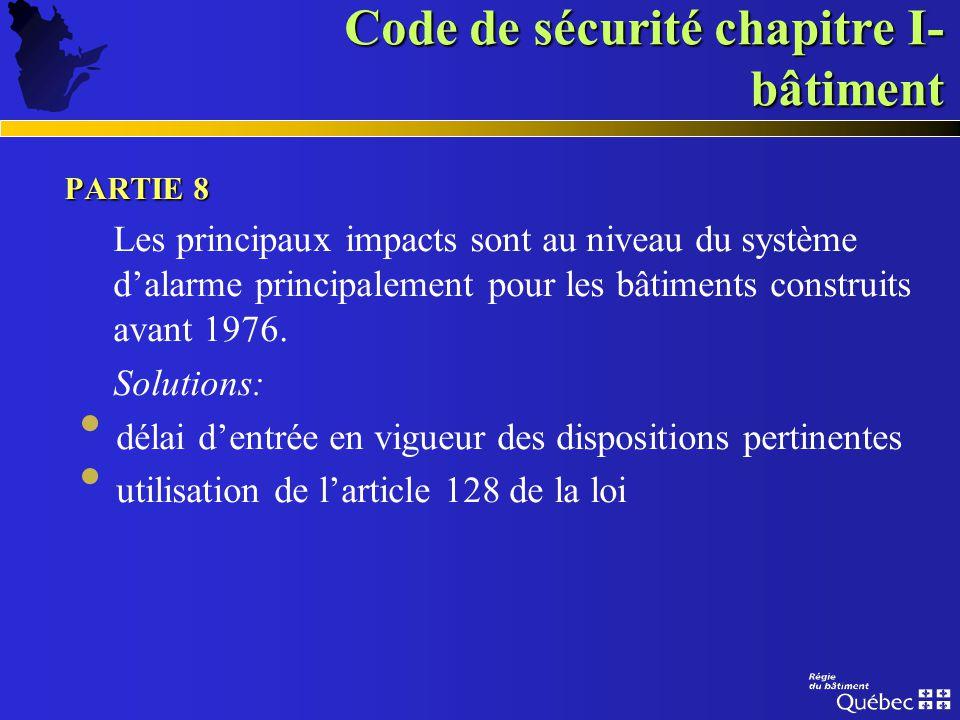Code de sécurité chapitre I- bâtiment PARTIE 8 Reconnaissance des mesures différentes déjà données Une mesure différente, autre que pour un système da