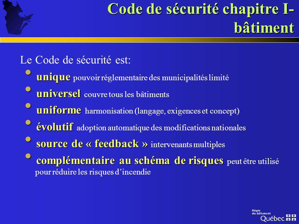 Code de sécurité chapitre I- bâtiment PARTIE 8 Les principaux impacts sont au niveau du système dalarme principalement pour les bâtiments construits a