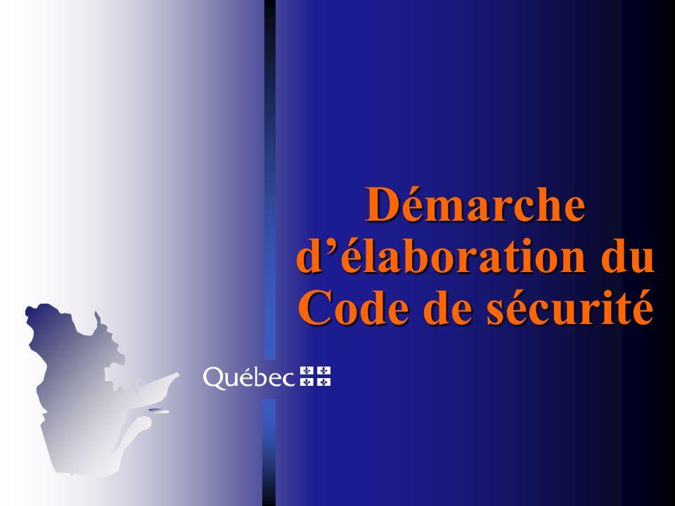 Présenter la démarche délaboration et létat des travaux Présenter la structure et les principaux éléments du contenu du Code de sécurité