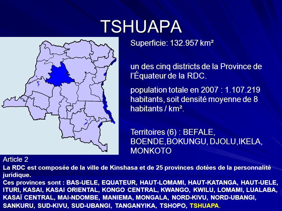 TSHUAPA Superficie: 132.957 km² un des cinq districts de la Province de lÉquateur de la RDC. population totale en 2007 : 1.107.219 habitants, soit den