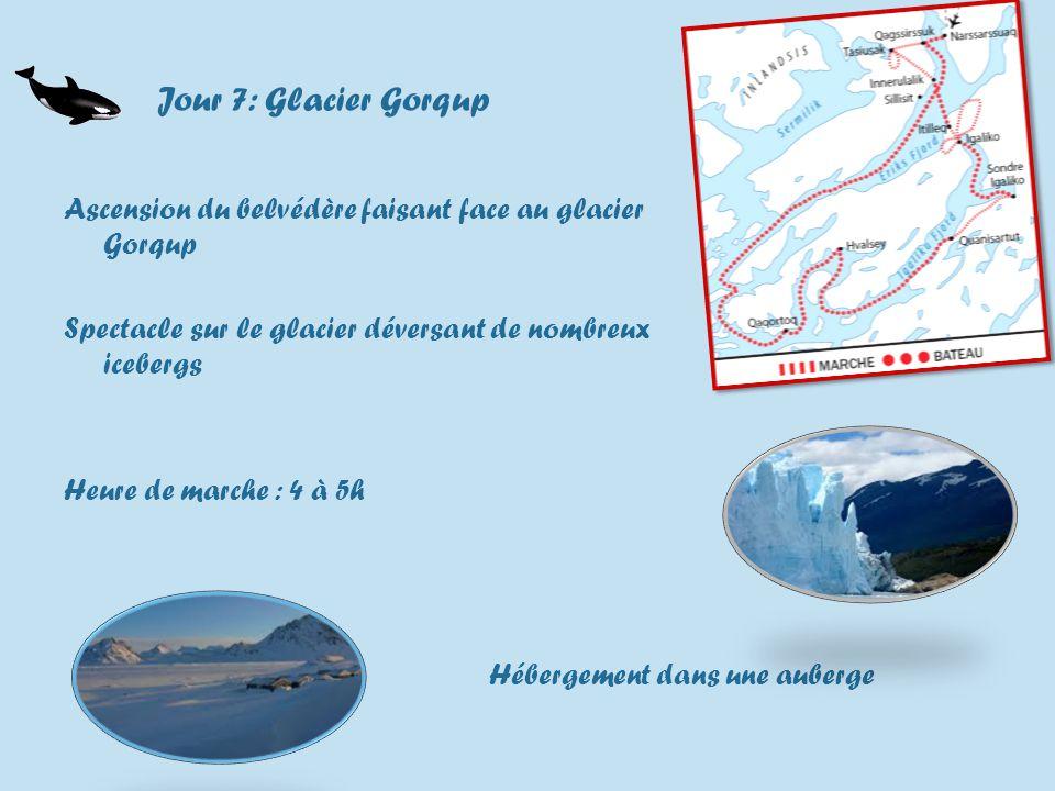 Jour 7: Glacier Gorqup Ascension du belvédère faisant face au glacier Gorqup Spectacle sur le glacier déversant de nombreux icebergs Heure de marche : 4 à 5h Hébergement dans une auberge