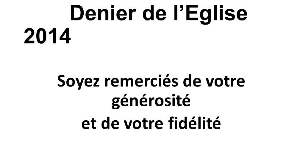 Ou sur le site de la paroisse http://paroisse.cevennes.free.fr Rubrique « Engagements adultes » Denier de lEglise