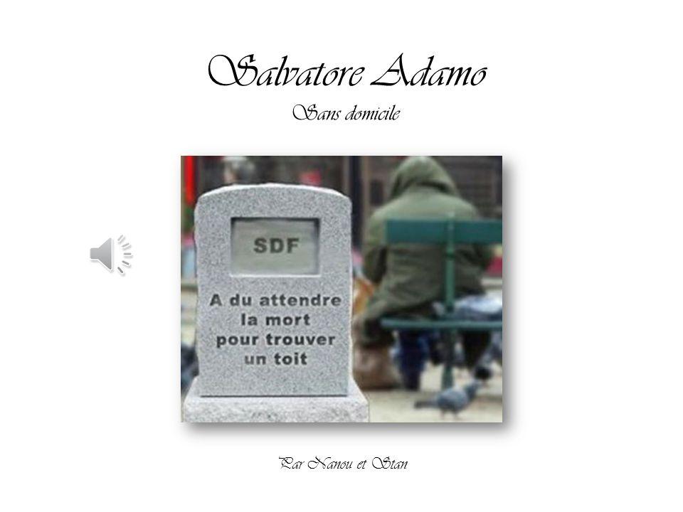 Salvatore Adamo Sans domicile Par Nanou et Stan